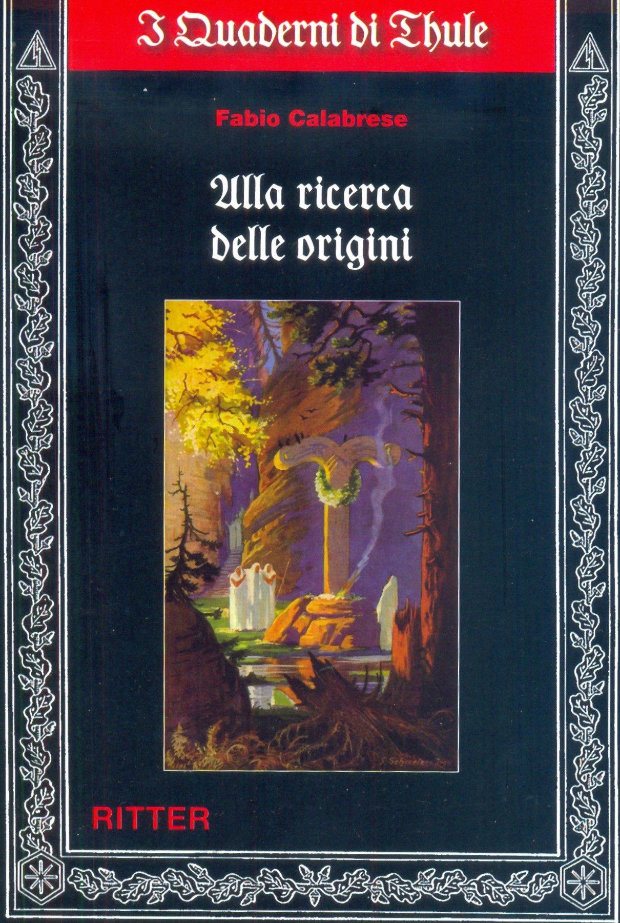 """Recensione a """"Alla ricerca delle origini"""" di Fabio Calabrese. A cura di Michele Ruzzai"""