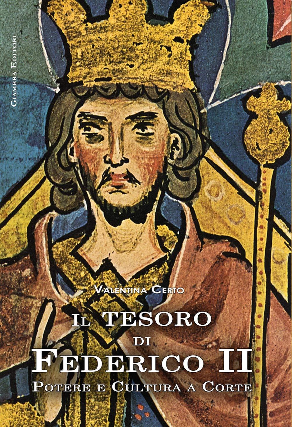 Il leggendario Federico II: La Bellezza al Potere – Alessandra Iacono