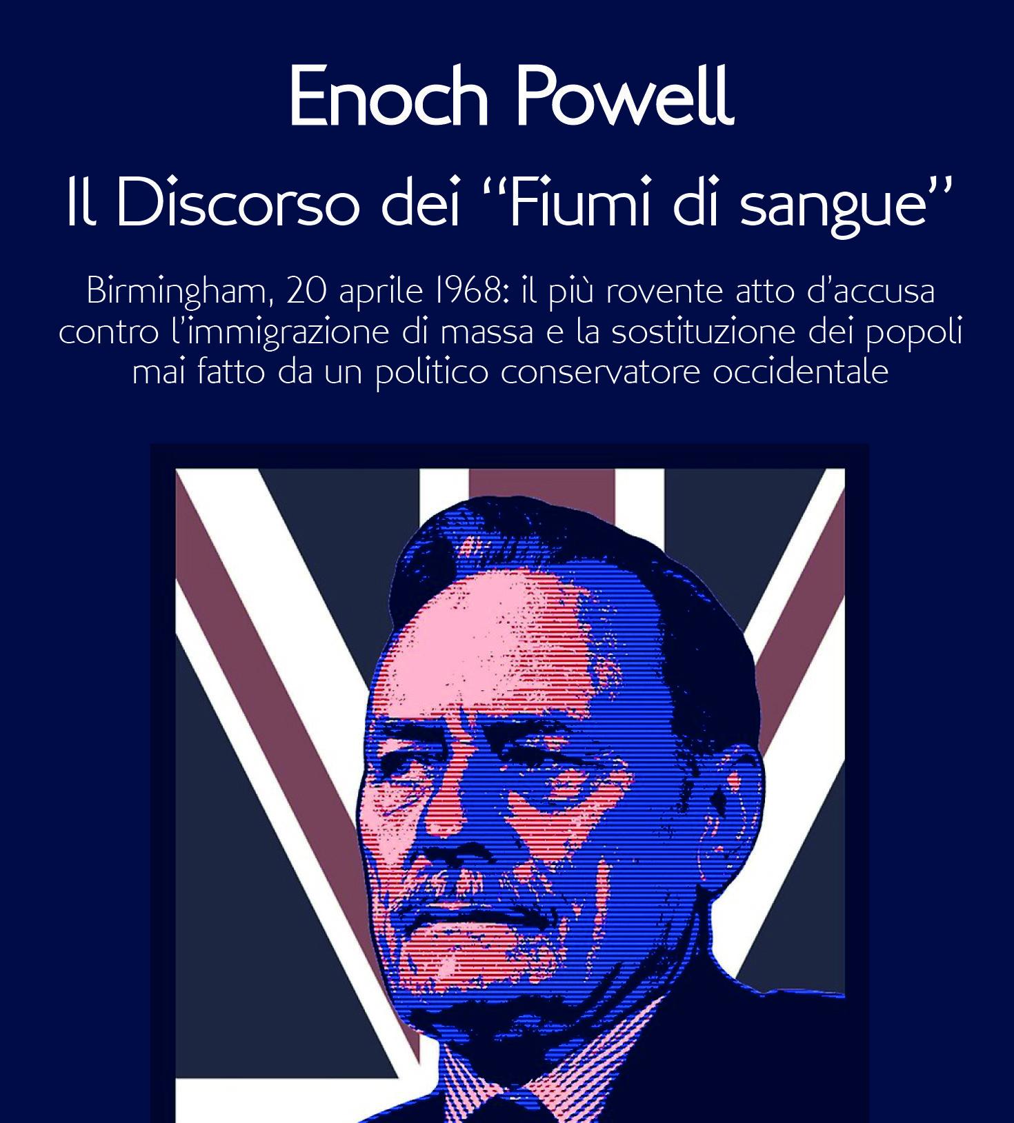 """Il Discorso dei """"Fiumi di sangue""""di Enoch Powell"""