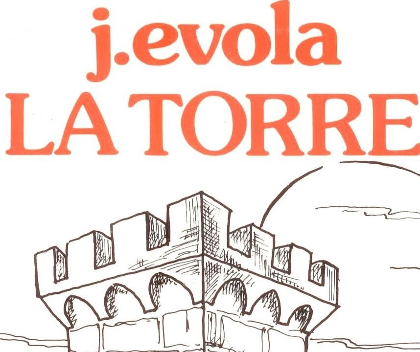 La Torre di Julius Evola: una rivista battagliera – Giacomo Rossi