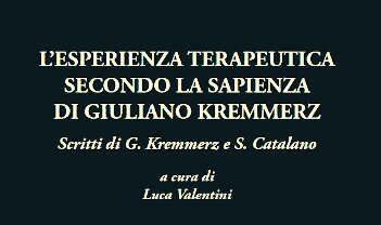 L'esperienza terapeutica secondo la sapienza di Giuliano kremmerz