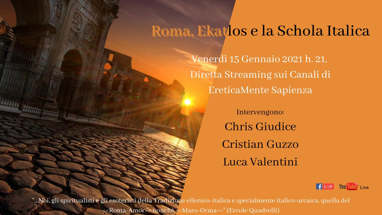 """Diretta Streaming """"Roma, Ekatlos e la Schola Italica"""""""