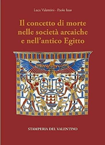 Il concetto di morte nelle società arcaiche e nell'antico Egitto